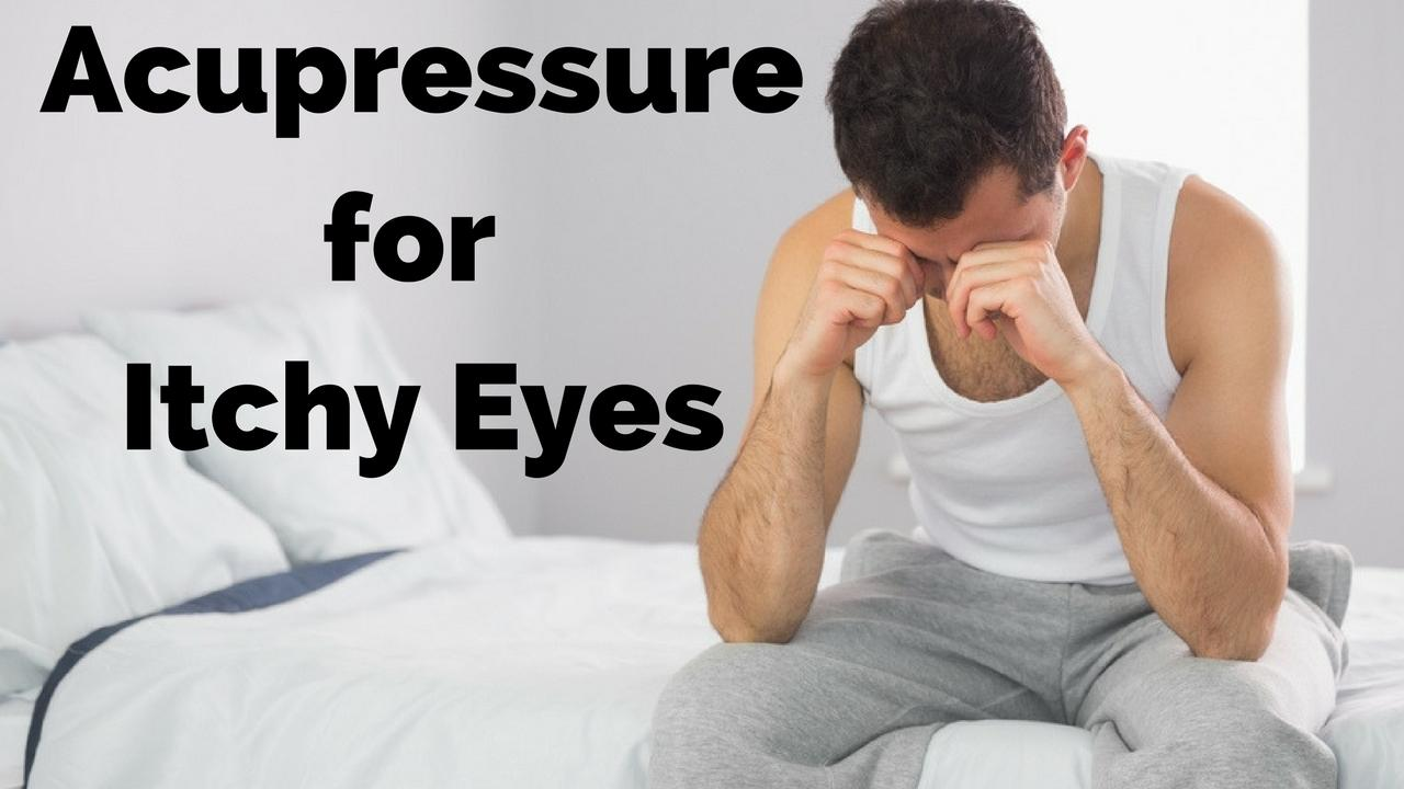 massage monday acupressure for itchy eyes