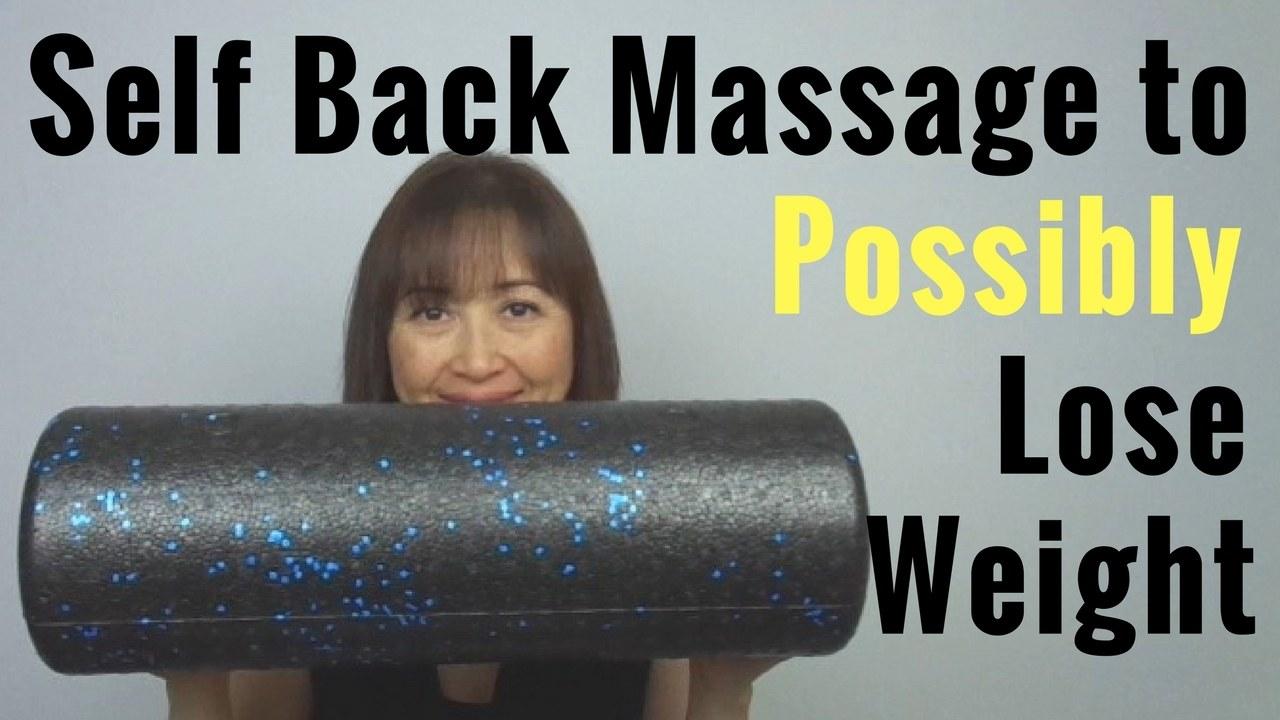 Massage Monday self back massage to lose weight