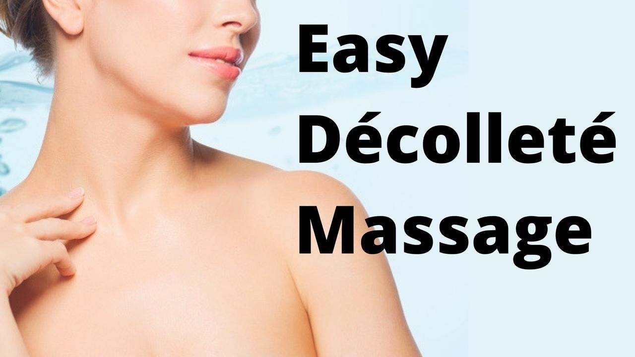 massage monday easy 3-step decollete massage