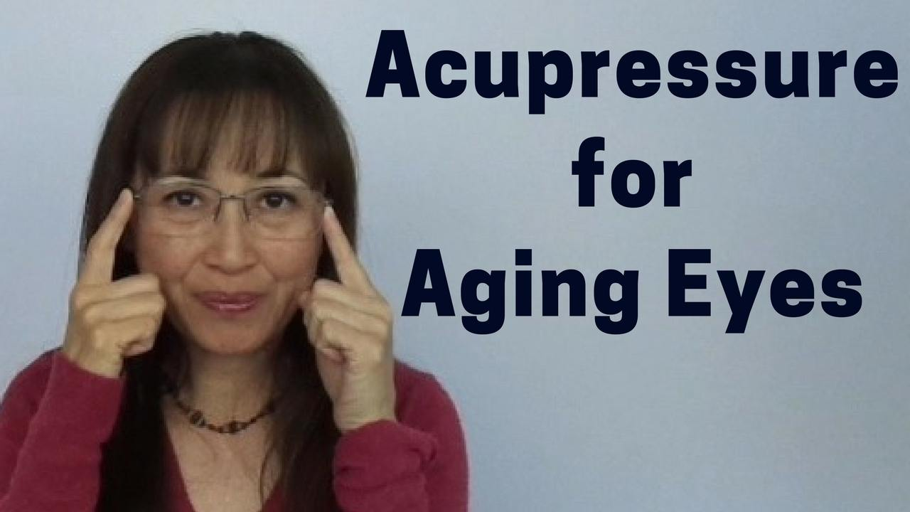 Massage Monday acupressure for aging eyes