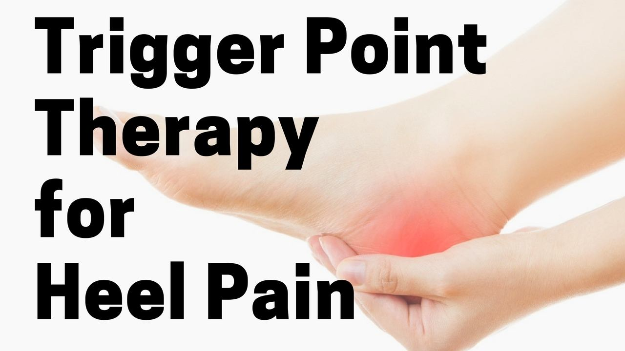 Massage Monday Trigger Point Therapy for Heel Pain