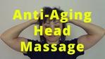 Massage Monday Anti-Aging facelift head massage