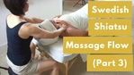 Massage Monday Swedish Shiatsu Flow Part 3