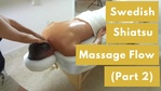 Massage Monday Swedish Shiatsu Flow