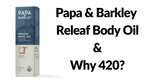 Massage Monday Papa and Barkley Releaf Body Oil Review